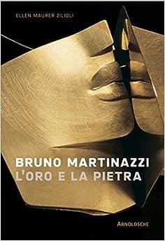 Bruno Martinazzi: Jewellery and Myth