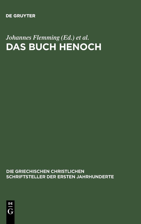 Das Buch Henoch (Die griechischen christlichen Schriftsteller der ersten Jahrhunderte, Band 5)