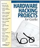 img - for Hardware Hacking Projects for Geeks book / textbook / text book