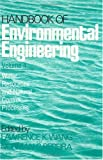 Handbook of Environmental Engineering : Water Resources and Natural Control Processes, , 0896030598