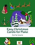 Easy Christmas Carols for Piano, Carla Louro, 9898627182