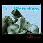 Waterbaby: Ann Summers Short Story 15 | Ann Summers