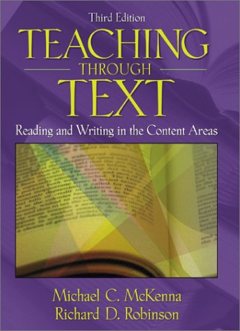Teaching Through Text: Reading and Writing in the Content Areas (3rd Edition)