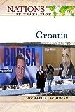 Croatia, Michael A. Schuman, 0816050538