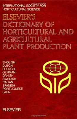Amazon com: Elsevier's Dictionary of Horticultural and Agricultural