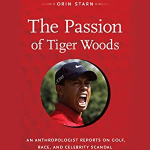 The Passion of Tiger Woods Audiobook