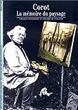 Corot : La mémoire du paysage