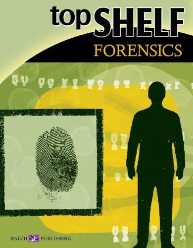 Top Shelf: Forensics (Top Shelf Science Series Ser)