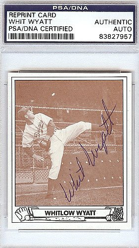 Whit Wyatt Signed 1943 Play Ball Reprint Trading Card #30 Brooklyn Dodgers - Certified Genuine Autograph By PSA/DNA - Autographed Baseball (Los Angeles Dodgers 30 Ball)