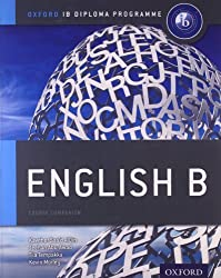 IB English B: Course Book: Oxford IB Diploma Program (International Baccalaureate) by Saa'd Aldin, Kawther, Tempakka, Tiia, Abu Awad, Jeehan, Morl (2012) Paperback