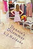 Dannie's Dilemmas, L. Haldane, 1469912813