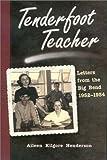 Tenderfoot Teacher, Aileen Kilgore Henderson, 0875652646