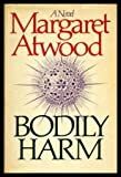 Bodily Harm, Margaret Atwood, 0771008120