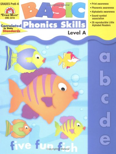 - Evan-Moor Basic Phonics Skills for Grades Pre-K and K, Level A, Teacher Reproducible Pages; Teaching Resource Workbook