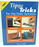 Tips and Tricks for Toy Train Operators, Peter H. Riddle, 0897783956