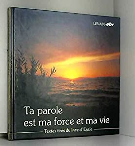 Paperback Ta parole est ma force et vie [French] Book