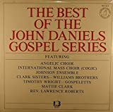 The Best of the John Daniels Gospel Series