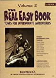 The Real Easy Book: Tunes for Intermediate Improvisers - Volume 2 (Eb Version)