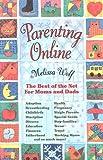 Parenting Online, Melissa Wolf, 1881025470