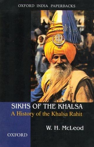 Sikhs of the Khalsa: A History of the Khalsa Rahit (Inglese) Copertina flessibile – 16 dic 2004 Professor W. H. McLeod OUP India 0195672216 Religion / Sikhism