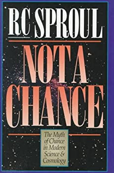 Not a Chance: The Myth of Chance in Modern Science and Cosmology 0801083869 Book Cover