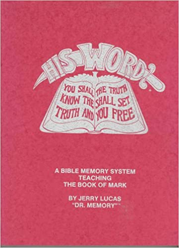 Book His Word - The Book of Mark (A Bible Memory System, Teaching The Book of Mark)