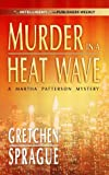 Murder in a Heat Wave, Gretchen Sprague, 0373264895