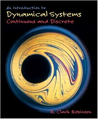 An Introduction to Dynamical Systems: R. Clark Robinson ...
