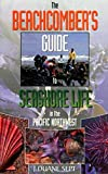 TheBeachcomber's Guide to Seashore Life in the Pacific Northwest