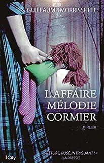 L'affaire Mélodie Cormier, Morrissette, Guillaume