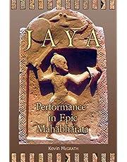 Jaya: Performance in Epic Mahābhārata