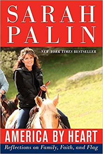 PDF-eBook herunterladen America by Heart: Reflections on Family, Faith, and Flag 0062063065 by Sarah Palin PDF