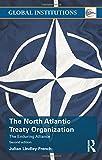 The North Atlantic Treaty Organization (Global Institutions)
