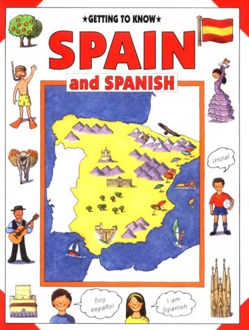 Spain and Spanish (Getting to Know)