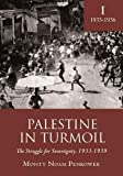 img - for Palestine in Turmoil: The Struggle for Sovereignty, 1933-1939 (Vol. I) (Touro College Press) book / textbook / text book