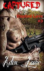 Captured (Hunted Love Book 3)