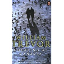 Cheating at Canasta by Trevor, William (2008) Paperback