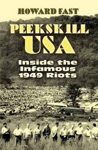 Peekskill USA: Contents the Infamous 1949 Riots (African American)