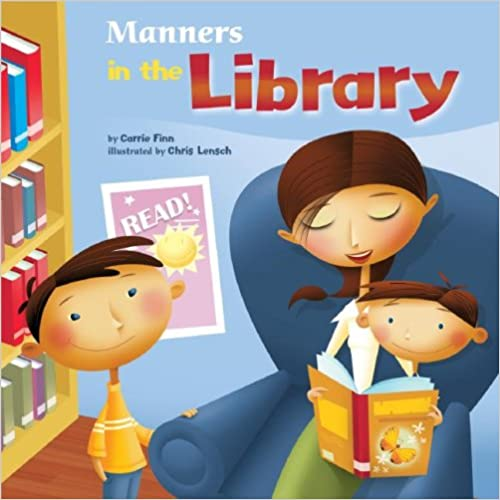 Read Manners in the Library (Way To Be!: Manners) PDF, azw (Kindle), ePub