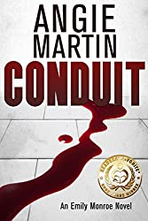 Conduit: A gripping serial killer psychological thriller (An Emily Monroe Novel, Book One)