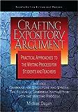Crafting Expository Argument, Michael E. Degen, 0966512588