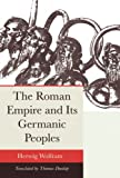 img - for The Roman Empire and Its Germanic Peoples book / textbook / text book