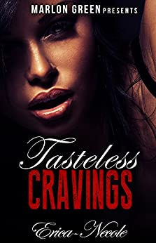 Tasteless Cravings by [Erica-Necole]
