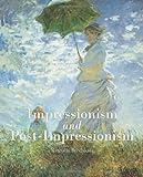 Impressionism and Post-Impressionism, Nathalia Brodskaïa, 178310144X