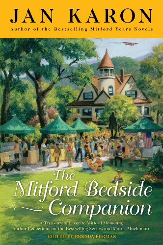 The Mitford Bedside Companion: A Treasury of Favorite Mitford Moments, Author Reflections on the Bestselling Se lling Series, and More. Much More. ()