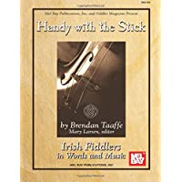 Handy with the Stick - Irish Fiddlers