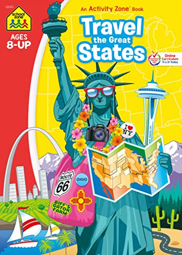 School Zone - Travel the Great States Workbook - 64 Pages, Ages 8 and Up, Geography, Maps, United States, and More (School Zone Activity Zone® Workbook Series)