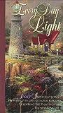 Every Day Light, Thomas Kinkade and Selwyn Hughes, 0805401881