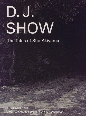 Read Online Sho Akiyama (Artist, Designer and Director SCAN #5, #5) PDF