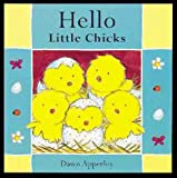 Hello Little Chicks, Dawn Apperley, 1862331812